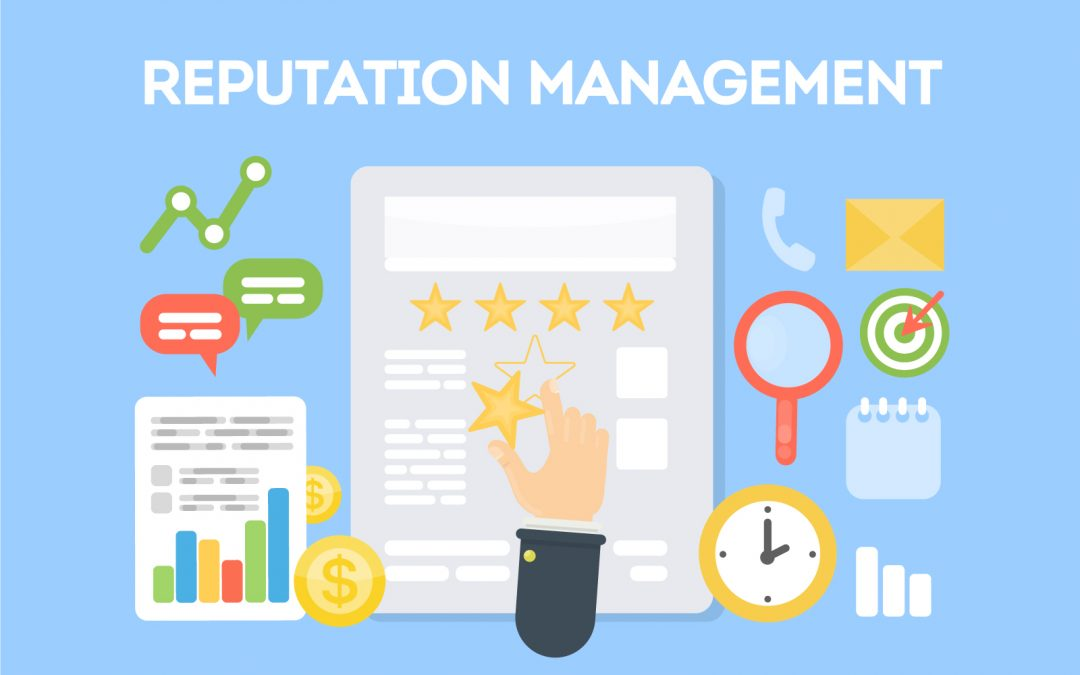 4 Reasons Why You Need Reputation Management